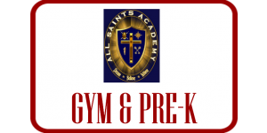 All Saints Academy Gym and Pre-K